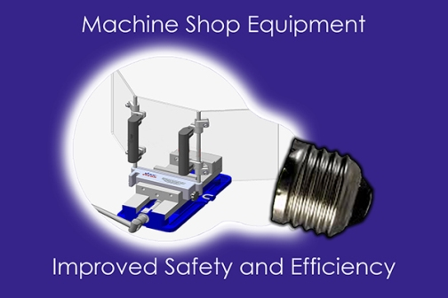 Machine Shops - Safety and Efficiency